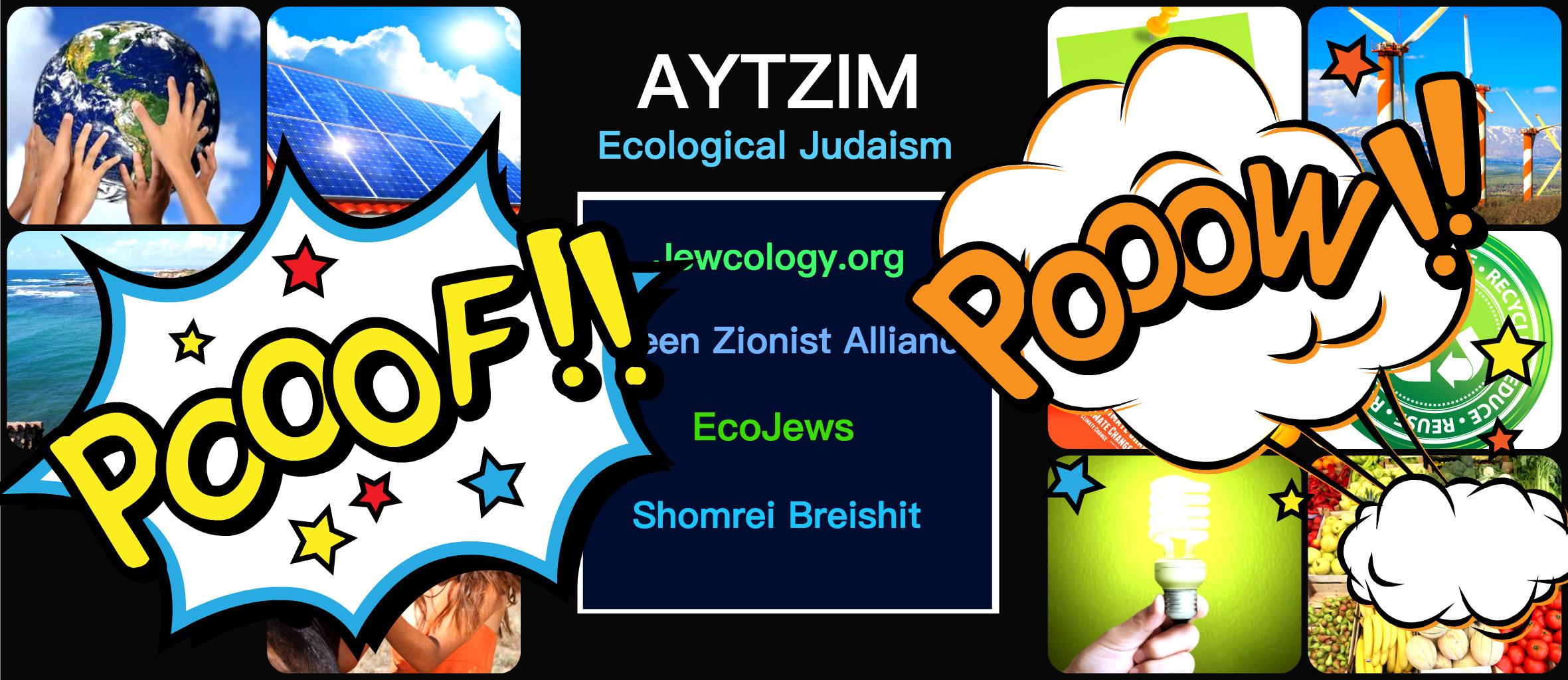 Jewcology - | Aytzim (Ecologic...